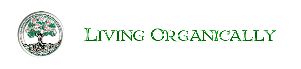 Living Organically